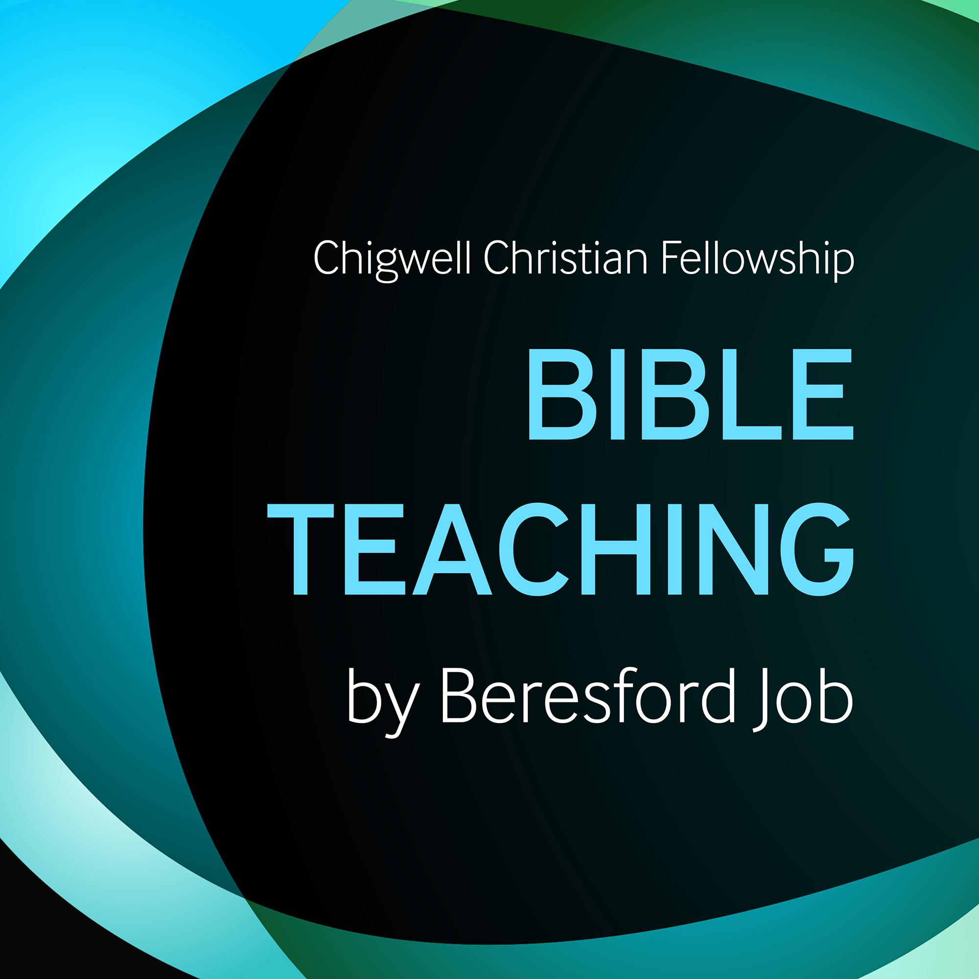 Chigwell Christian Fellowship Bible Teaching